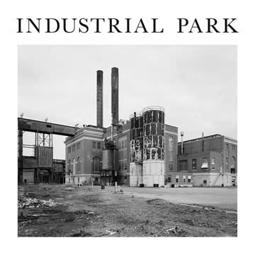 Industrial Park - self titled