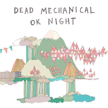 Dead Mechanical - OK Night