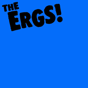 The Ergs - Blue
