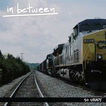 In Between - So Steady